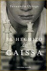 El hechizo de Caissa, blog de Fernando Ortega, y el Curso de Narrativa