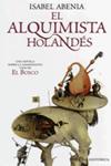 El Alquimista Holandés. Isabel Abenia