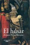 El húsar. Arturo Pérez Reverte