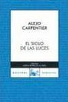 EL SIGLO DE LAS LUCES. Alejo Carpentier