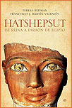 HATSHEPSUT, DE REINA A FARAÓN DE EGIPTO, Teresa Bedman y Francisco Martín Valentín