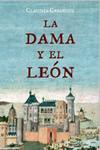 La Dama y el León. Claudia Casanova