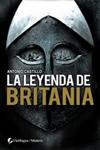LA LEYENDA DE BRITANIA. Antonio Castillo