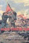 Norte contra Sur. Historia de la Guerra de Secesión. Jesús Hernández