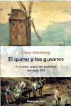 EL QUESO Y LOS GUSANOS, Carlo Ginzburg