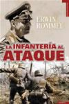 LA INFANTERIA AL ATAQUE - Erwin Rommel