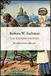 UN ESPEJO LEJANO. EL CALAMITOSO SIGLO XIV. Barbara W. Tuchman
