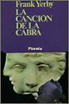 LA CANCIÓN DE LA CABRA - Frank Yerby