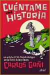 CUÉNTAME UNA HISTORIA - Carlos Goñi