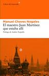 EL MAESTRO JUAN MARTÍNEZ QUE ESTABA ALLÍ - Manuel Chaves Nogales