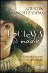 ESCLAVA DE NADIE - Agustín Sánchez Vidal