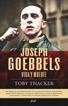 ADIÓS AL REY – Jill Paton WalshJoseph Goebbels. Vida y muerte - Toby Thacker