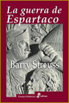 LA GUERRA DE ESPARTACO - Barry Strauss