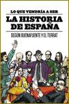 LO QUE VENDRÍA A SER LA HISTORIA DE ESPAÑA - Buenafuente y El Terrat