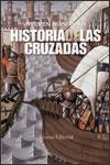 HISTORIA DE LAS CRUZADAS - Steven Runciman