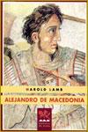 ALEJANDRO DE MACEDONIA - Harold Lamb