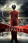 EL JARDÍN DE HIPATIA - Olalla García