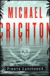 LATITUDES PIRATAS - Michael Crichton
