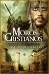 MOROS Y CRISTIANOS - José Javier Esparza