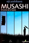 MUSASHI, EL CAMINO DE LA ESPADA - Eiji Yoshikawa