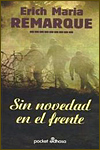 SIN NOVEDAD EN EL FRENTE - Erich Maria Remarque