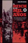EL REICH DE LOS MIL AÑOS - Jesús Hernández