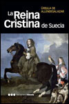 LA REINA CRISTINA DE SUECIA - Úrsula de Allendesalazar
