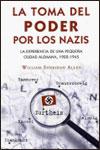 LA TOMA DEL PODER POR LOS NAZIS - William Sheridan Allen