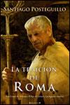 LA TRAICIÓN DE ROMA - Santiago Posteguillo