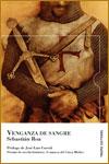 VENGANZA DE SANGRE - Sebastián Roa