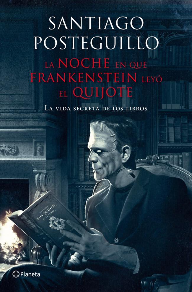 Resultado de imagen para la noche en que frankenstein leyó el quijote