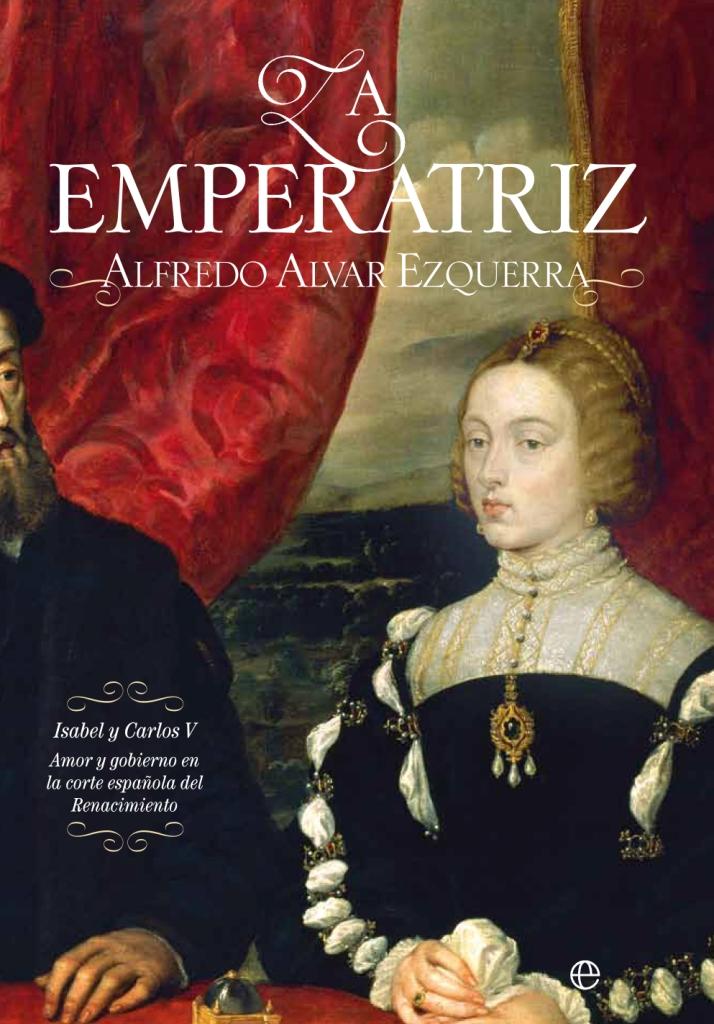LA EMPERATRIZ – Alfredo Alvar » Biografías » Historia de Esp ...