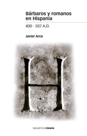 barbaros-y-romanos-en-hispania-400-507-ad-9788496467576