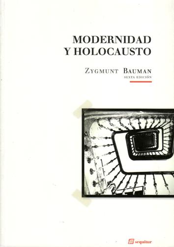 Resultado de imagen de modernidad y holocausto