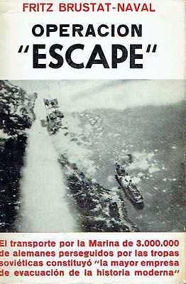 Operación-Escape-Fritz-Brustat-Naval