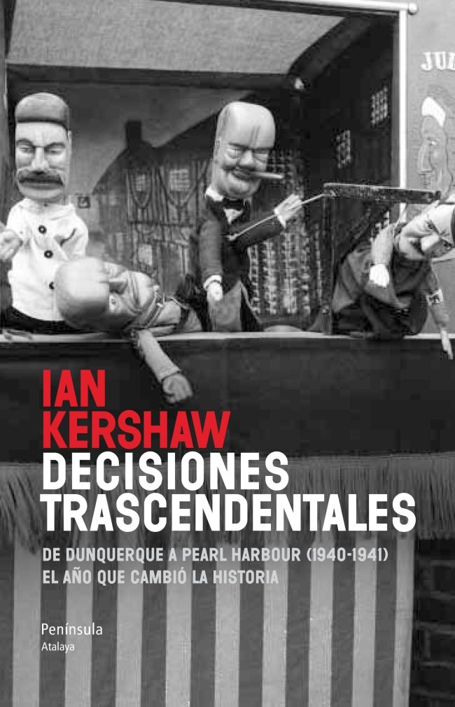 DECISIONES TRASCENDENTALES - Ian Kershaw