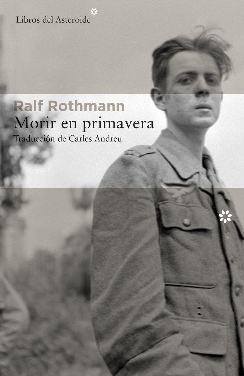 MORIR EN PRIMAVERA - Ralf Rothmann