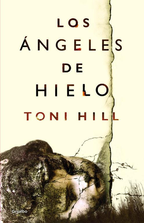 LOS ÁNGELES DE HIELO – Toni Hill