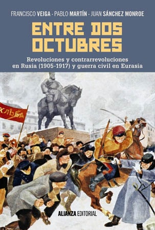 ENTRE DOS OCTUBRES - Francisco Veiga, Pablo Martín y Juan Sánchez Monroe