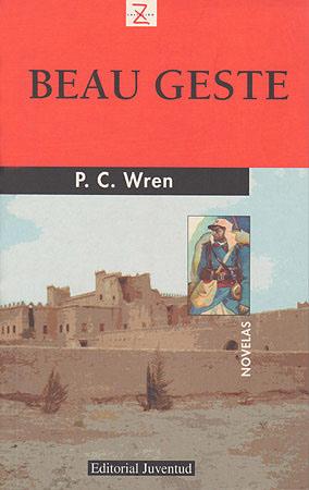 BEAU GESTE - P. C. Wren