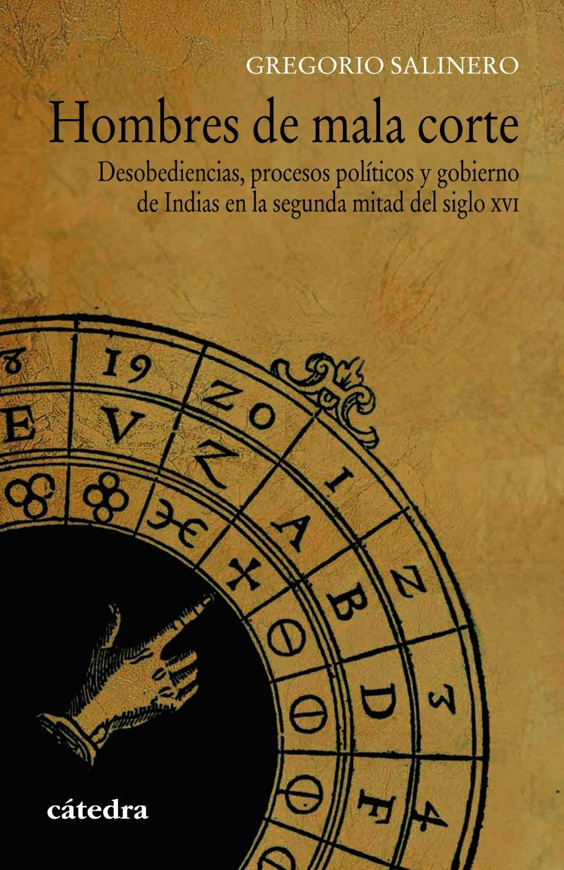 HOMBRES DE MALA CORTE - Gregorio Salinero