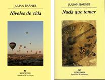 NIVELES DE VIDA (2013), NADA QUE TEMER (2008) - Julian Barnes