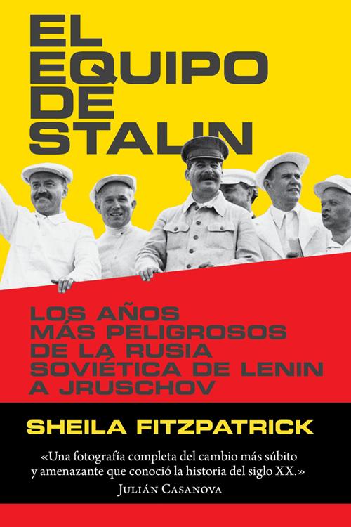 EL EQUIPO DE STALIN - Sheila Fitzpatrick