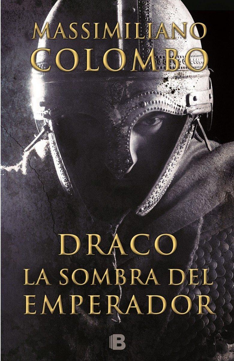 DRACO. LA SOMBRA DEL EMPERADOR - Massimiliano Colombo