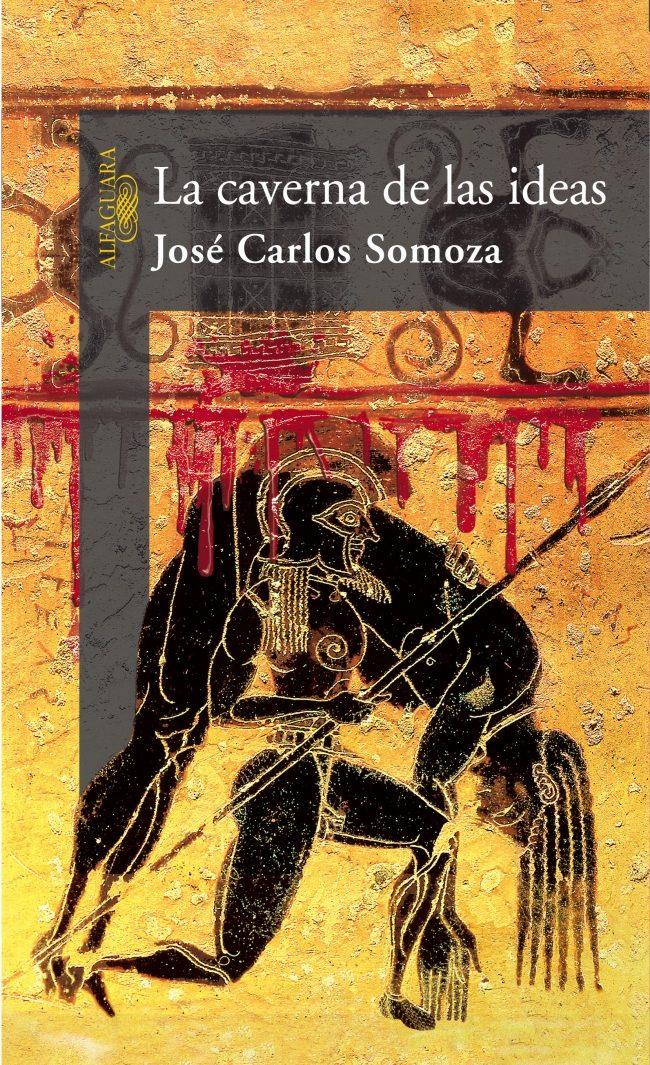 LA CAVERNA DE LAS IDEAS - José Carlos Somoza