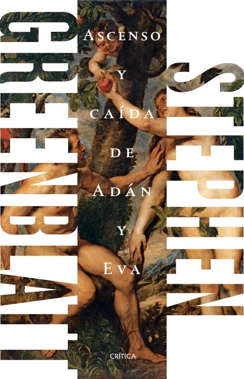 ASCENSO Y CAÍDA DE ADÁN Y EVA - Stephen Greenblatt