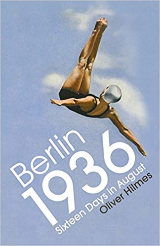 BERLÍN, 1936 - Oliver Hilmes