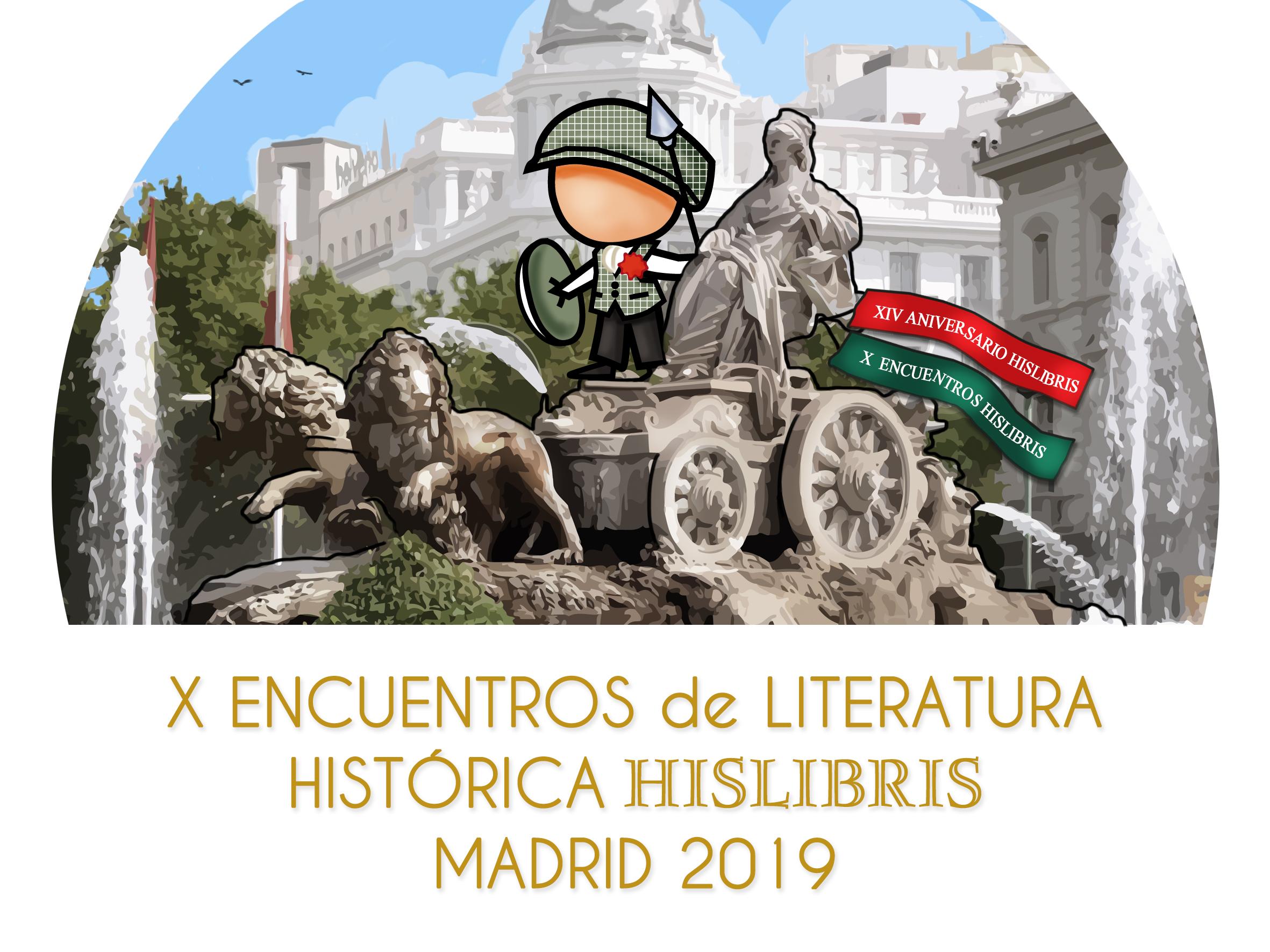 NUEVA CITA HISTÓRICA: MADRID 2019, X ENCUENTROS HISLIBRIS