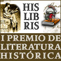 I PREMIO HISLIBRIS DE LITERATURA HISTÓRICA