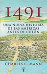 1491 Una nueva historia de las Américas antes de Colón